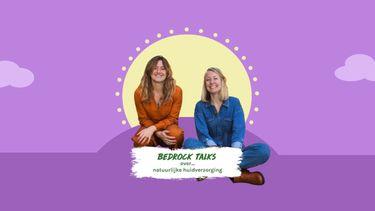 podcast Bedrock Talks over natuurlijke huidverzorging