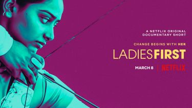 Ladies First docu Netflix