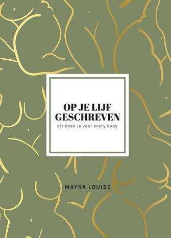 Cover van Op je lijf geschreven van Mayra Louise
