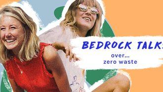Rosa en Lisanne Bedrock Talks Zero Waste