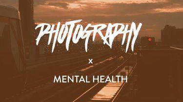 Photography x Mental Health expositie