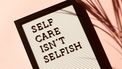 self-care isn't selfish letters